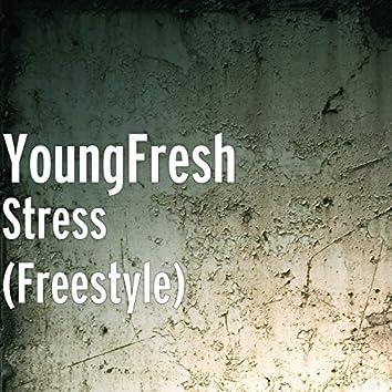 Stress (Freestyle)