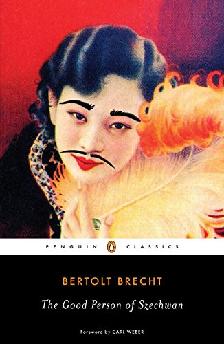 The Good Person of Szechwan (Penguin Classics)