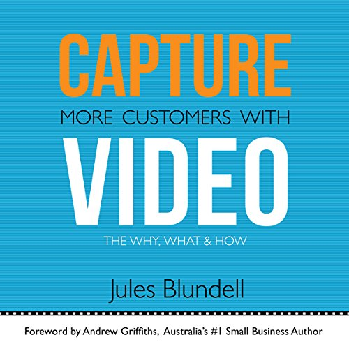Capture More Customers with Video audiobook cover art