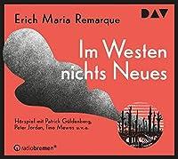 Im Westen nichts Neues: Hrspiel mit Patrick Gldenberg u.v.a. (2 CDs)