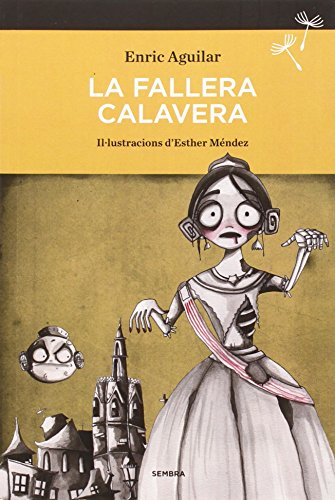 La Fallera Calavera (SEMBRA LLIBRES)