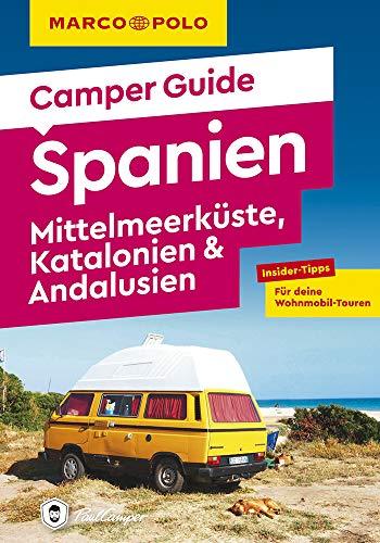 MARCO POLO Camper Guide Spanien: Mittelmeerküste, Katalonien & Andalusien: Insider-Tipps für deine Wohnmobil-Touren