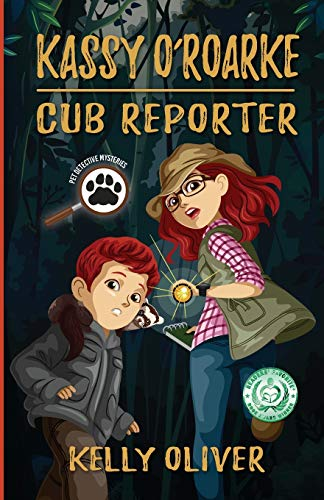 Compare Textbook Prices for Kassy O'Roarke, Cub Reporter Pet Detective Mysteries  ISBN 9780578588957 by Oliver, Kelly