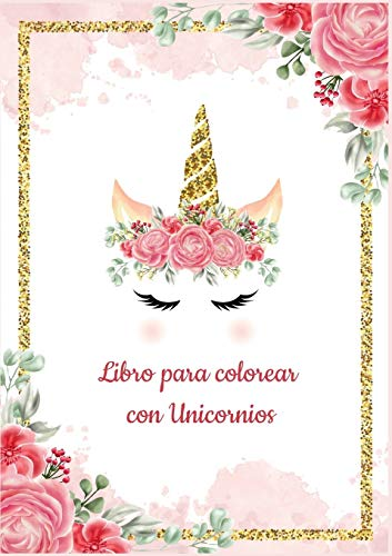 Plantilla de Unicornio para Colorear - Libro para colorear con Unicornios - Más de 30 diseños hermosos de Unicornios para Colorear y Divertirse - ... niños: Libro para colorear con Unicornios