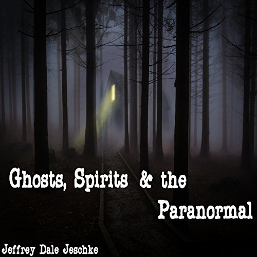 Ghosts, Spirits & the Paranormal Titelbild