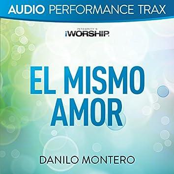 El Mismo Amor (Audio Performance Trax) [Audio Performance Trax]