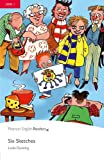 Penguin Readers: Level 1 SIX SKETCHES (Penguin Readers, Level 1)