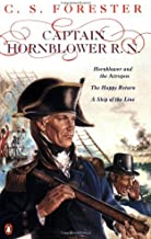 By C. S. Forester Captain Hornblower R. N.: Hornblower and the Atropos / Happy Return / A Ship of the Line [Paperback]