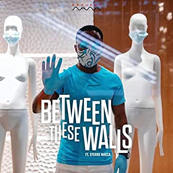 Between These Walls (feat. Sterre Nacca)