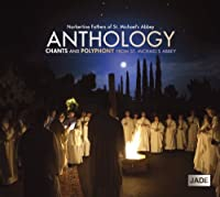 Anthology: Chants & Polyphony From St Michael's