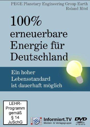 100% erneuerbare Energie für Deutschland