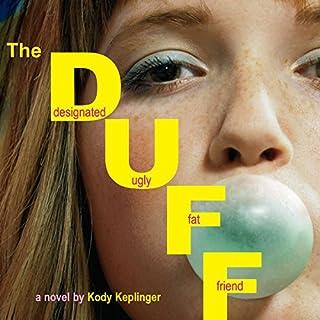 The DUFF: Designated Ugly Fat Friend audiobook cover art