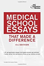Medical School Essays That Made a Difference, 4th Edition (Graduate School Admissions Guides)