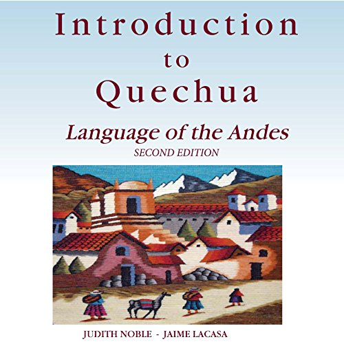Introduction to Quechua: Language of the Andes, 2nd Edition audiobook cover art
