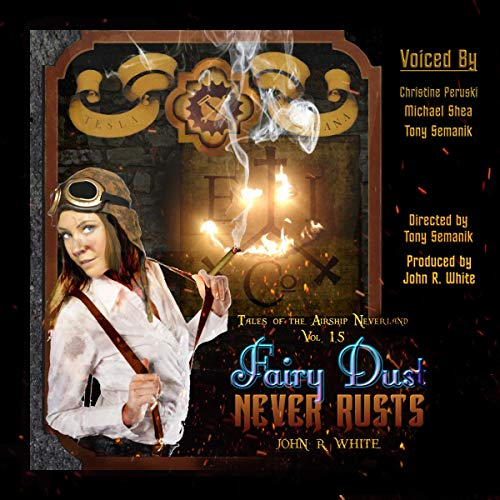 Fairy Dust Never Rusts (2018 edition) audiobook cover art