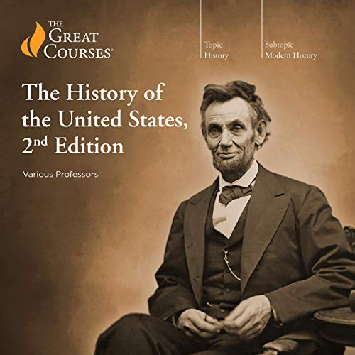 The History of the United States, 2nd Edition                   Written by:                                                                                                                                 The Great Courses,                                                                                        Allen C. Guelzo,                                                                                        Gary W. Gallagher,                   and others                          Narrated by:                                                                                                                                 Allen C. Guelzo,                                                                                        Gary W. Gallagher,                                                                                        Patrick N. Allitt                      Length: 43 hrs and 23 mins     7 ratings     Overall 4.7