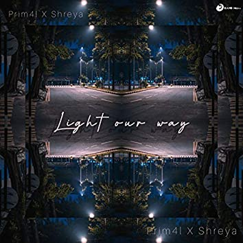 Light Our Way