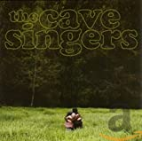 Songtexte von The Cave Singers - Invitation Songs