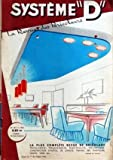 SYSTEME D N? 181 du 01-01-1961 L'ELECTRICIEN AMATEUR JEUX ET JOUETS - SPORTS - TRAINEAU A HELICE...