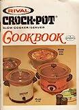 Rival Crock Pot Cookbook for Slow Cooker - Server Model 3150 3350 3355