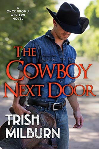 The Cowboy Next Door (Once Upon a Western Book 3) (English Edition)