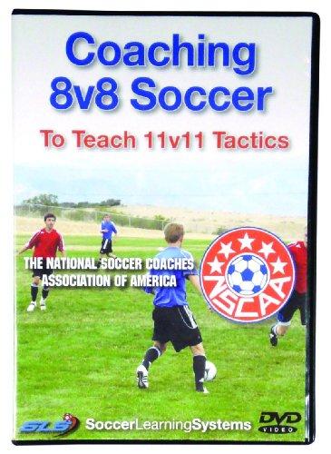 Coaching 8v8 Soccer To Teach 11v11 Tactics DVD