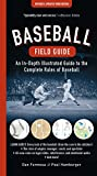 Baseball Field Guide: An In-Depth Illustrated Guide to the Complete Rules of Baseball - Dan Formosa