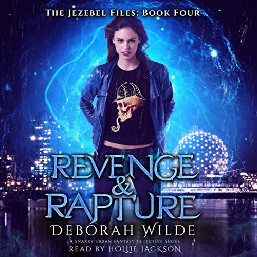 Revenge & Rapture: A Snarky Urban Fantasy Detective Series cover art