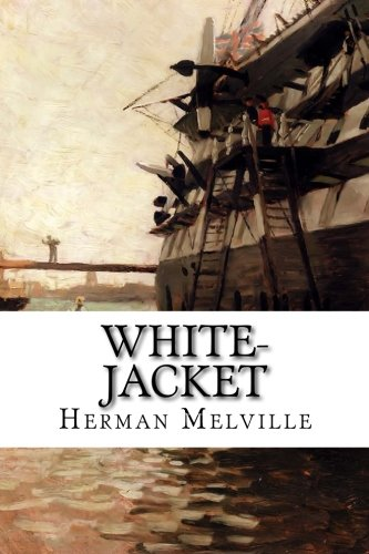 Download White-jacket: Or, the World in a Man-of-war 1515133915