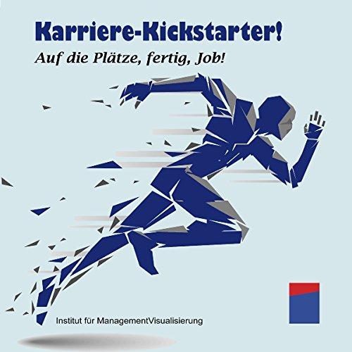 Karriere-Kickstarter! Auf die Plätze, fertig, Job! Titelbild