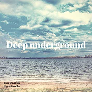 Deep Underground (Remastered)