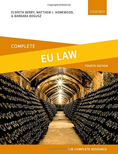 Complete EU Law: Text, Cases, And Materials