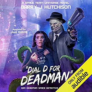 Dial D for Deadman: A Space Team Universe Novel cover art