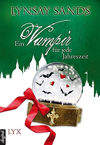 Ein Vampir für jede Jahreszeit: Anthologie (Argeneau)