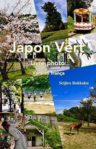 Couverture du livre Japon Vert Livre photo: Belle nature japonaise