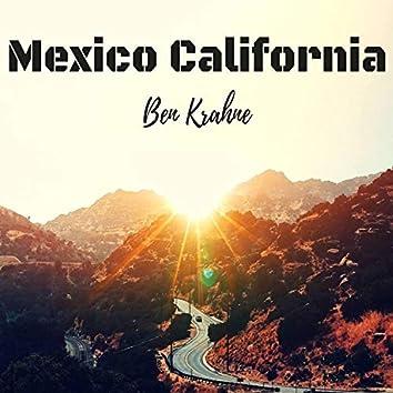 Mexico California (feat. John Scott)