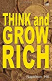Think and Grow Rich by Napoleon Hill (2013-07-01) - Om Books International - 01/07/2013