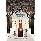 The Incorrigible Children of Ashton Place: Book I: The Mysterious Howling (Incorrigible Children of Ashton Place, 1)