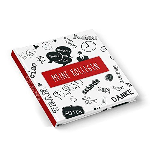 Abschiedsbuch rot schwarz weiß Kollegenbuch Abschied Kollege Kollegin 21 x 21 cm HARDCOVER 164 Seiten Geschenk Buch zum Einschreiben Selbstgestalten Abschiedsgeschenk Pension Ruhestand Jobwechsel