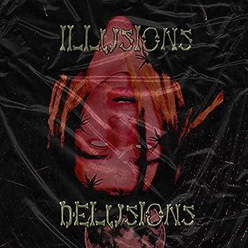 ILLUSIONS & DELUSIONS