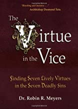 seven deadly sins and seven lively virtues
