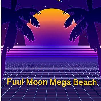 Full Moon Mega Beach