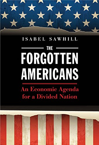 Image of The Forgotten Americans: An Economic Agenda for a Divided Nation