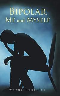 Bipolar Me and Myself