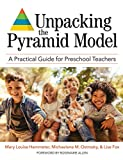Unpacking the Pyramid Model: A Practical Guide for Preschool Teachers (English Edition)