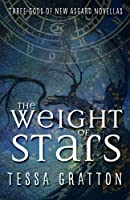 Weight of Stars: Three Gods of New Asgard Novllas 1503319903 Book Cover