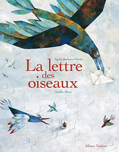 La lettre des oiseauxの詳細を見る