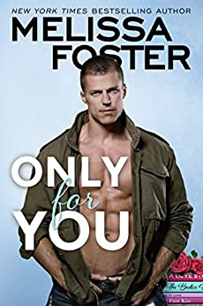 Only for You (Sugar Lake Book 2) by [Melissa Foster]