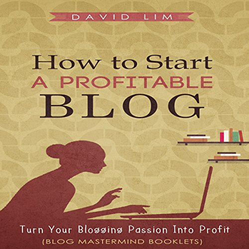 How to Start a Profitable Blog cover art