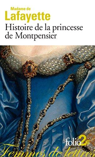 Histoire de la princesse de Montpensier et autres nouvelles (Femmes de lettres t. 4876)
